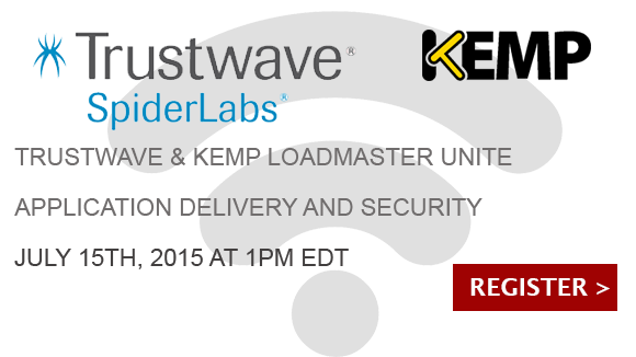 Webinar:  Trustwave & KEMP LoadMaster Unite Application Delivery and Security