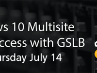 Windows 10 Multisite DirectAccess with GSLB