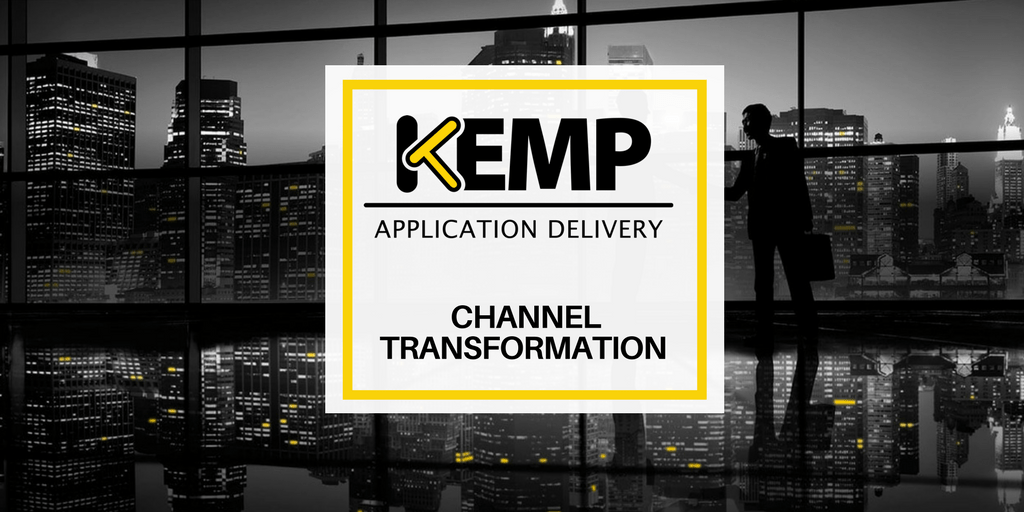 The IT industry is changing…and so is KEMP's channel strategy